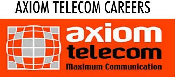 AXIOM TELECOM CAREERS