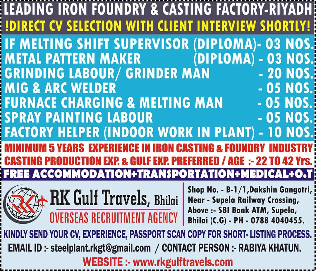 JOB VACANCIES IN A LEADING IRON FOUNDRY AND CASTING FACTORY- RIYADH