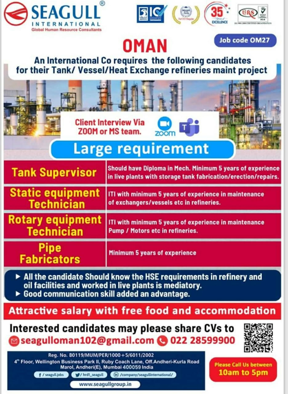 WALK-IN INTERVIEW AT MUMBAI FOR OMAN TANK/VESSEL/HEAT EXCHANGE REFINERIES MAINT PROJECT