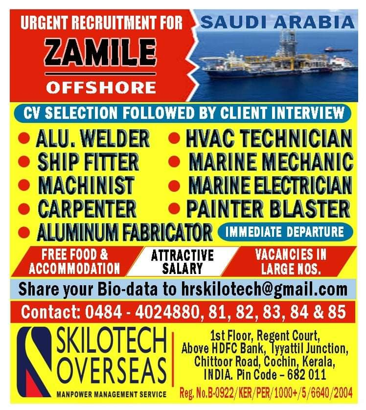 URGENTLY REQUIRED FOR ZAMILE OFFSHORE-SAUDI ARABIA