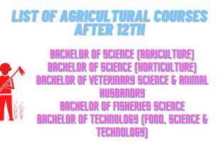 List of Agricultural Courses After 12th