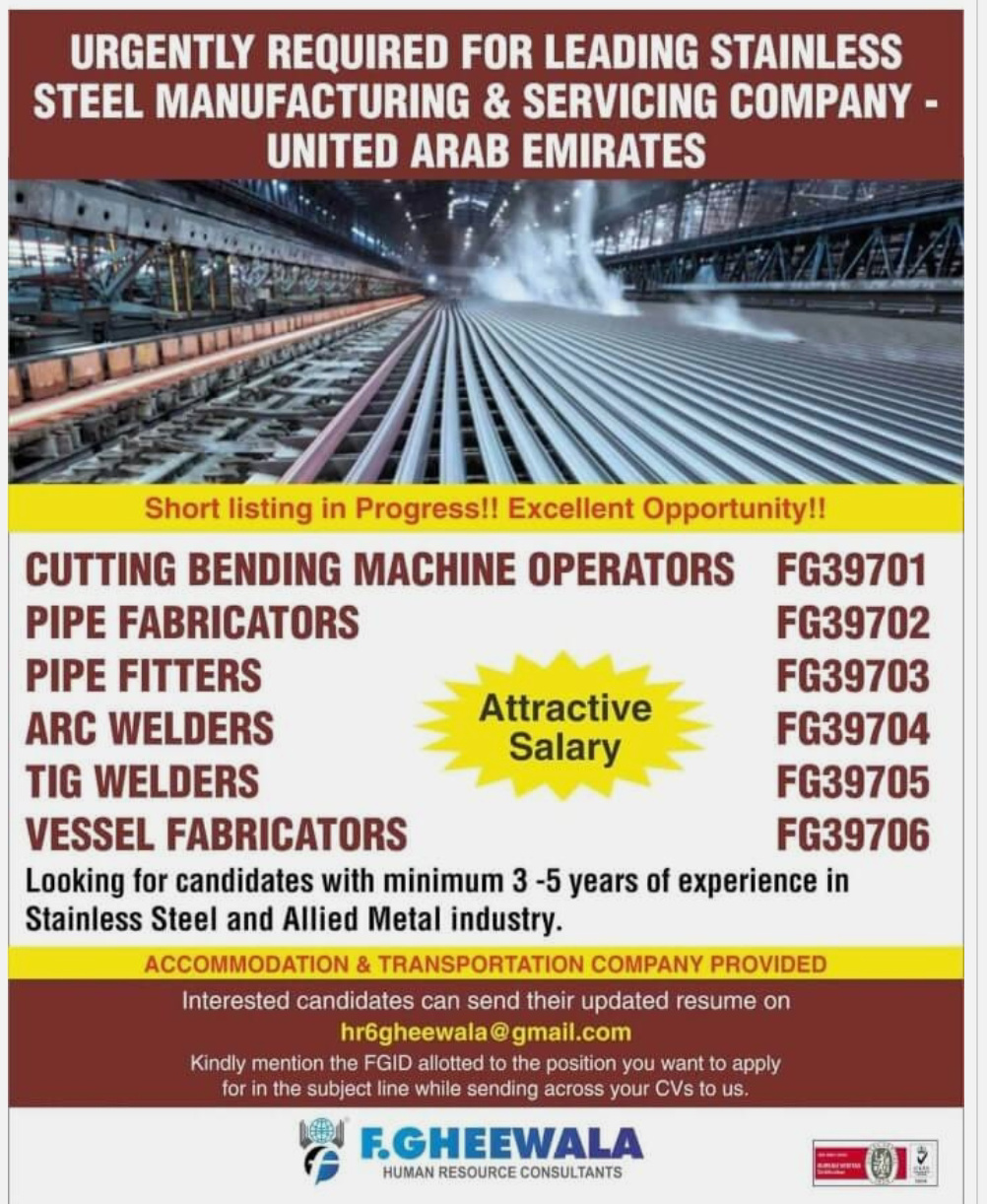 WALK IN INTERVIEWS AT MUMBAI FOR UAE LEADING STAINLESS STEEL MANUFACTURING AND SERVICING COMPANY