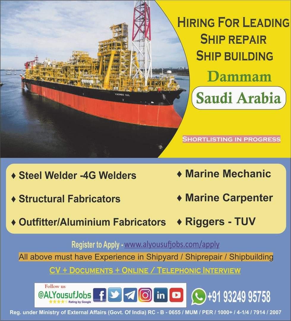 WALK IN INTERVIEWS AT MUMBAI FOR SAUDI ARABIA LEADING SHIP REPAIR SHIP BUILDING DAMMAM