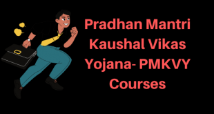 Pradhan Mantri Kaushal Vikas Yojana- PMKVY Courses